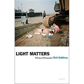 Light Matters: Writings on Photography