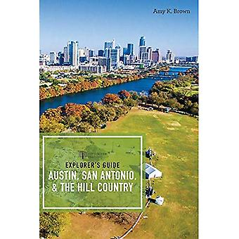 Explorer`s Guides Austin, San Antonio and the Hill Country 3e