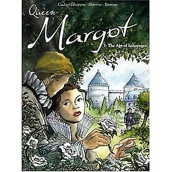 Queen Margot: The Age of Innocence