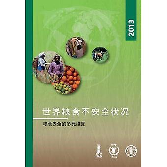 De staat van voedsel onveiligheid in de wereld 2013 (Chinees): de meerdere dimensies van de voedselzekerheid
