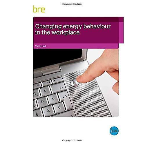 Changing Energy Behaviour in the Workplace