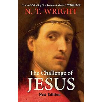 Challenge of Jesus Revised by Wright