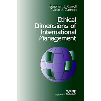 Ethical Dimensions of internationaal Management door Carroll & Stephen J.