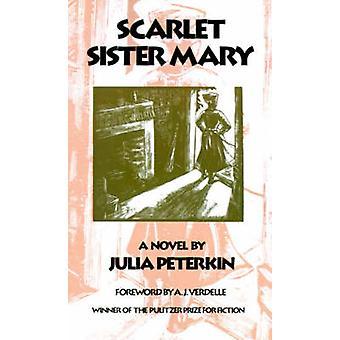 Scarlet Sister Mary by Peterkin & Julia Mood