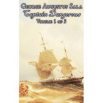 Kapten farliga volym 1 av 3 av George Augustus Sala Fiction actionäventyr av Sala & George Augustus