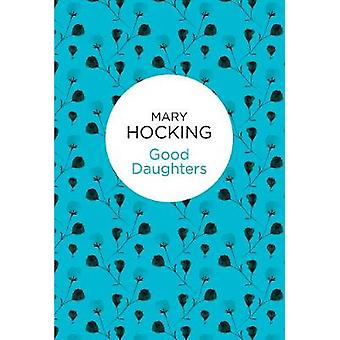 Good Daughters by Hocking & Mary