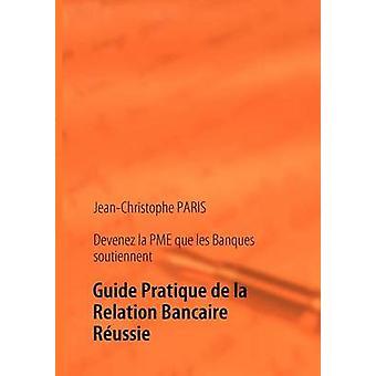 Devenez la PME les Banques soutiennent di Parigi & JeanChristophe