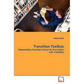 Transition Toolbox by Smith & Analisa