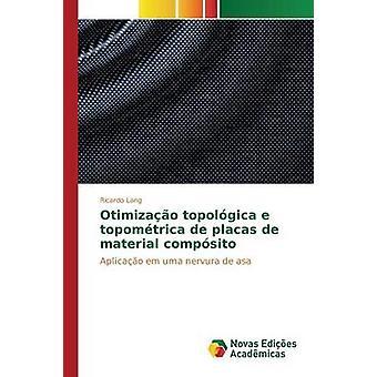 Otimizao Topolgica e Topomtrica de Placas de materiellen Compsito von Lang Ricardo