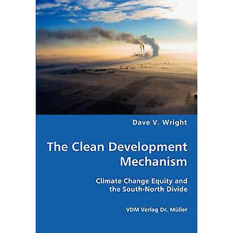 Het mechanisme voor schone ontwikkeling door Wright & Dave & V.