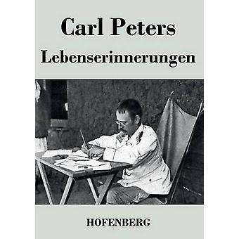 Lebenserinnerungen by Carl Peters