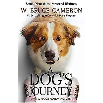 A Dog's Journey Movie Tie-In (Dog's Purpose)