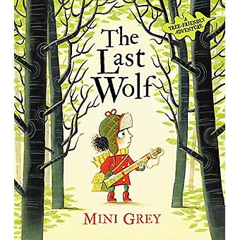 The Last Wolf by Mini Grey - 9780857550927 Book