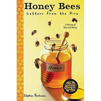 Honey Bees - Letters from the Hive by Stephen Buchmann - 9780385737715