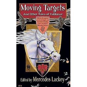 Moving Targets and Other Tales of Valdemar by Mercedes Lackey - 97807