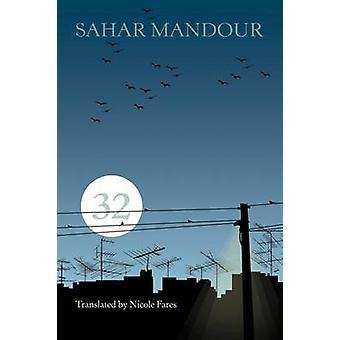32 by Sahar Mandour - Nicole Fares - 9780815610694 Book