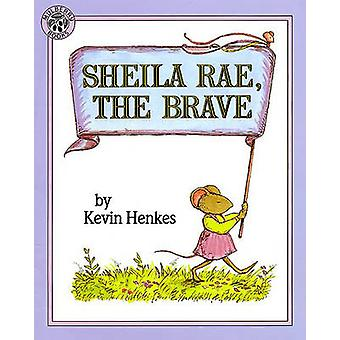 Sheila Rae - the Brave by Kevin Henkes - 9780833544780 Book