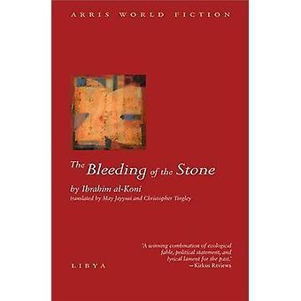 The Bleeding of the Stone by Ibrahim Kuni - 9781566564175 Book