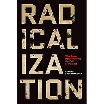Radicalization by Farhad Khosrokhavar - Jane Todd - 9781620972687 Book