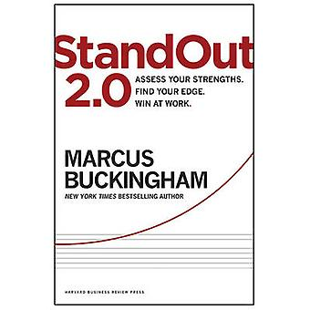 Standout 2.0 - Assess Your Strengths - Find Your Edge - Win at Work by