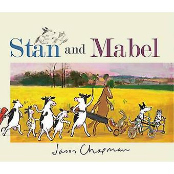 Stan and Mabel by Jason Chapman - 9781848774360 Book