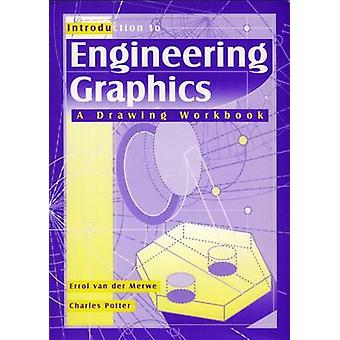 Introduction to Engineering Graphics - A 3D Drawing Book for Students