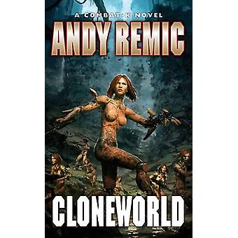 Cloneworld by Andy Remic - 9781906735579 Book