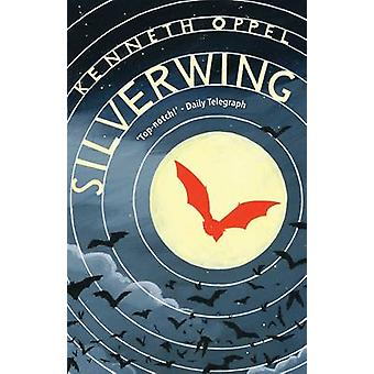 Silverwing by Kenneth Oppel - 9781910200377 Book