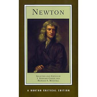 Newton by Sir Isaac Newton - I. Bernard Cohen - Richard S. Westfall -