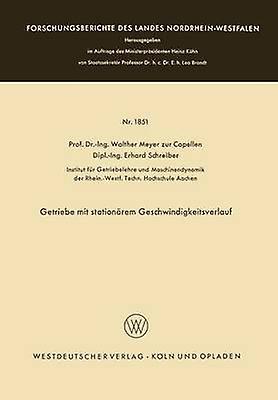 Getriebe mit stationrem Geschwindigkeitsverlauf by Meyer zur Capellen & Walther