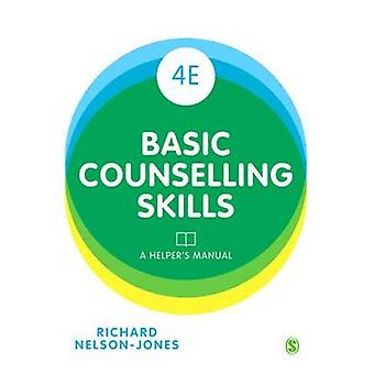 Basic Counselling Skills by NelsonJones & Richard