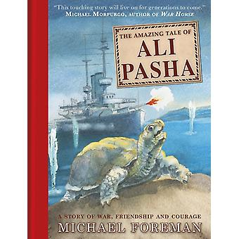 The Amazing Tale of Ali Pasha (Hardcover) by Foreman Michael