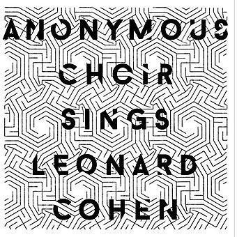 Anonym kor - anonym koret synger Leonard Cohen [Vinyl] USA importerer
