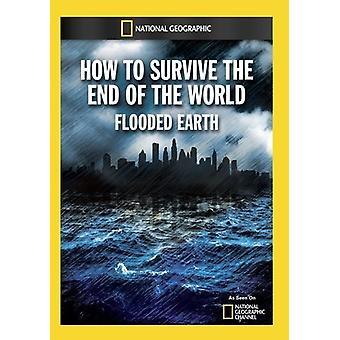 Hur man överlever i slutet av världen: översvämmade jorden [DVD] USA import