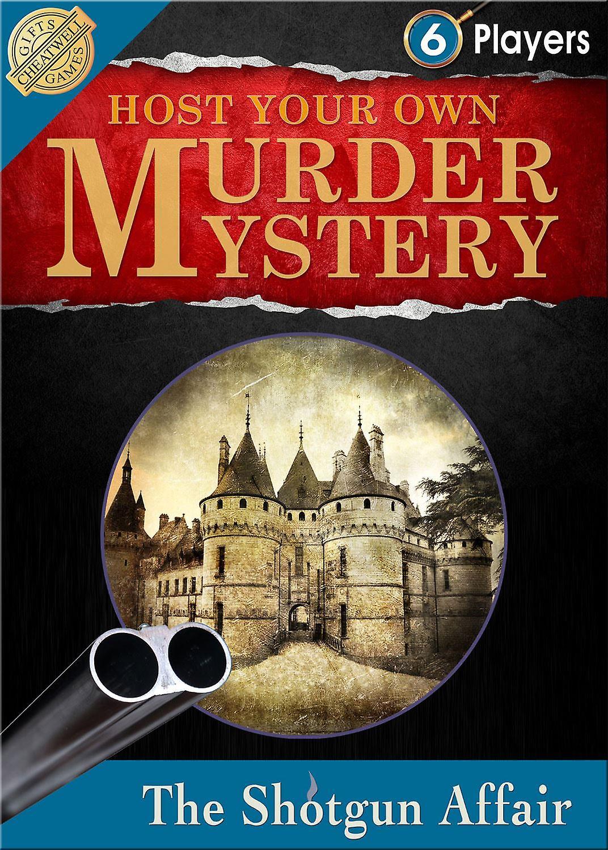 Host Your Own Murder Mystery: The Shotgun Affair