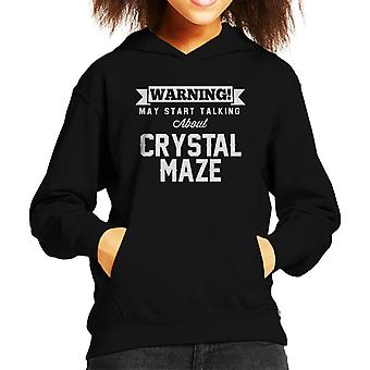 Warning May Start Talking About The Crystal Maze Kid's Hooded Sweatshirt