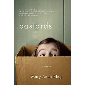Bastards - muistelmateos Mary Anna King - 9780393352849 kirja