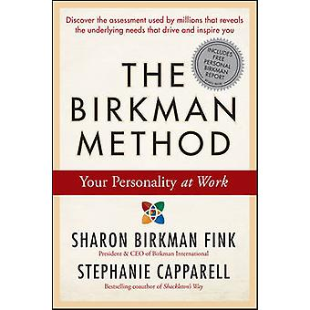 The Birkman Method - Your Personality at Work by Sharon Birkman Fink -