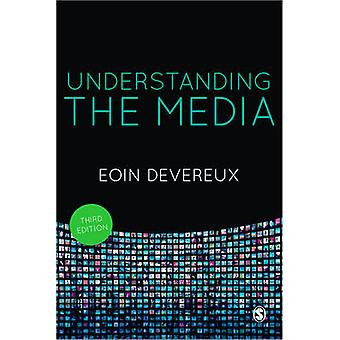 Understanding the Media (3rd Revised edition) by Eoin Devereux - 9781
