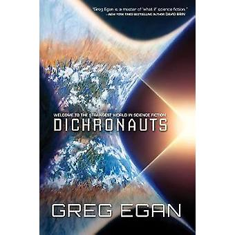 Dichronauts by Dichronauts - 9781597809405 Book