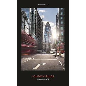 London Rules by Dylan Jones - 9781785900525 Book