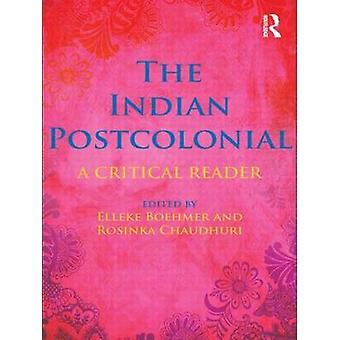 Die indischen postkolonialen - eine kritische Leser von Elleke Boehmer - Rosink