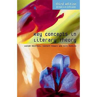 Key Concepts in Literary Theory (3rd Revised edition) by Julian Wolfr