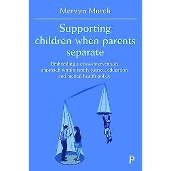 Stödja barn när föräldrar separerar - inbäddning en kris interve
