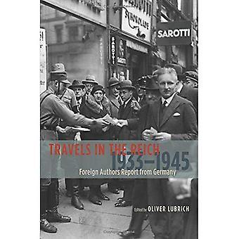 Rejser i rige, 1933-1945: udenlandske forfattere rapporten fra Tyskland