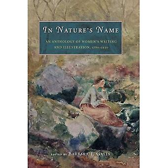 Im Namen der Natur: eine Anthologie von Schrift und Illustration, 1780-1930