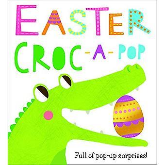 Easter Croc: Full of Pop-Up�Surprises! [Board book]
