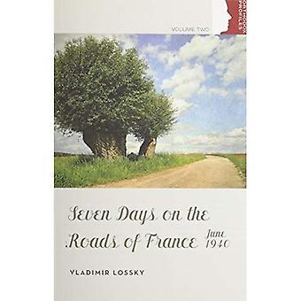 Sju dagar på vägarna i Frankrike, juni 1940 (ortodoxa kristna profiler)