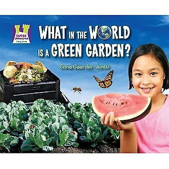 Ce qui dans le monde est un jardin vert?