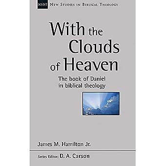 With the Clouds of Heaven (New Studies in Biblical Theology)